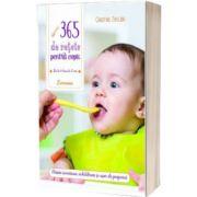 365 de retete pentru copii. De la 4 luni la 3 ani, Christine Zalejski, Larousse