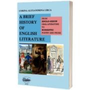 A brief history of English literature. From anglo-saxon oral literature to romantic poetry and prose