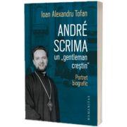 Andre Scrima, un ''gentleman crestin''
