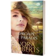 Aproape de paradis, Nora Roberts, Lira