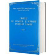 Cantari la Vecernia si Utrenia Sfintilor Romani, volumul III, Sebastian Barbu Bucur, Eibmo