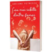 Cea mai iubita dintre femei, Adriana Petrescu, Nemira