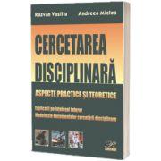 Cercetarea disciplinara, Razvan Vasiliu, Rosetti International