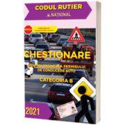 Chestionare pentru obtinerea permisului de conducere auto Categoria B (2021)