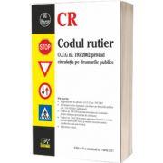 Codul rutier. Ediția a X-a, actualizată la 7 martie 2021