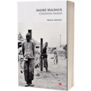 Conditia umana, Andre Malraux, Litera