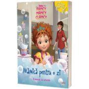 Disney Junior. Fancy Nancy Clancy. Mamica pentru o zi. O poveste cu activitati (Disney)