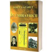 In umbra fricii, Voicu Lazarut, Sitech