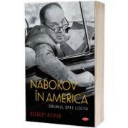 Nabokov in America, Robert Roper, Litera