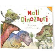 Noii dinozauri. O lume uitata, Capucine Mazille, Nemira