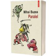 Paralel, Mihai Buzea, Polirom