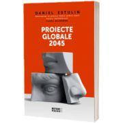 Proiecte globale 2045, Daniel Estulin, Meteor Press