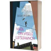 Viata din visele lui Suhanov, Olga Grushin