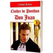 Clother de Ponthus. Volumul 1 - Don Juan