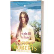 Cu gandul la Kate, Nora Roberts, Litera