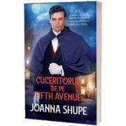 Cuceritorul de pe Fifth Avenue, Joanna Shupe, ALMA