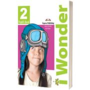Curs de limba engleza IWonder 2 Manualul elevului, Jenny Dooley, Express Publishing