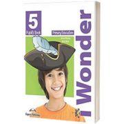 Curs de limba engleza iWonder 5 Manualul elevului, Jenny Dooley, Express Publishing