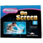 Curs de limba engleza. On Screen 2 Software pentru tabla interactiva, Virginia Evans, Express Publishing