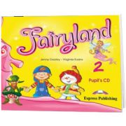 Curs limba engleza Fairyland 2 Audio CD pentru elevi, Jenny Dooley, Express Publishing