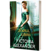 Darul iubirii, Victoria Alexander, Litera