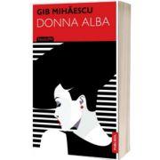 Donna Alba, Gib Mihaescu, Publisol