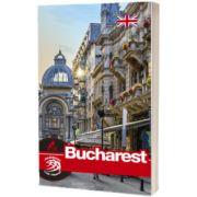 Ghid turistic Bucuresti. Text in limba Engleza, Mariana Pascaru, Ad Libri