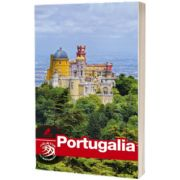 Ghid turistic PORTUGALIA complet. Text in limba Romana, Dana Ciolca, Ad Libri