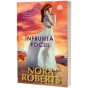 Infrunta focul, Nora Roberts, Litera