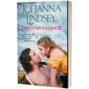 Iubeste-ma o vesnicie, Johanna Lindsey, Litera