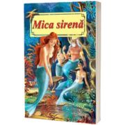 Mica sirena. Poveste ilustrata, Hans Christian Andersen, Roxel