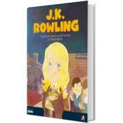 MICII EROI. J. K. Rowling