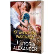O aventura pasionala, Victoria Alexander, Alma