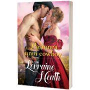 Pasiunea unui cowboy, Lorraine Heath, Litera
