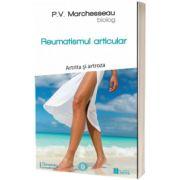 Reumatismul articular. Artrita si artroza, Pierre Valentin Marchesseau, Sens