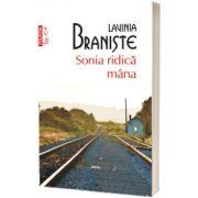 Sonia ridica mana - Editia a 2-a (editie de buzunar)