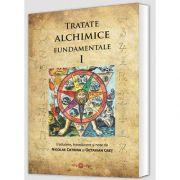 Tratate alchimice fundamentale, volumul I