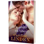 Un conte ca tine, Caroline Linden, Litera
