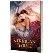 Un scotian adevarat, Kerrigan Byrne, Alma