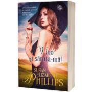 Vino si saruta-ma!, Susan Elizabeth Phillips, Lira