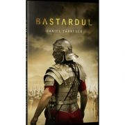 Bastardul, Daniel Zarnescu, Stepout Publishing House