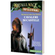 Cavaleri si castele. Infojurnal (insoteste volumul 2 din seria Portalul magic: Cavalerul misterios)