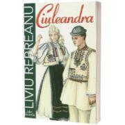 Ciuleandra - Colectia elevi de 10 plus, Liviu Rebreanu, Prestige