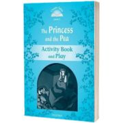 Classic Tales Second Edition Level 1. The Princess and the Pea Activity Book and Play, Sue Arengo, Oxford University Press