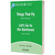 Dolphin Readers Level 3. Things That Fly and Lets Go to the Rainforest Audio CD,  Richard Northcott, Oxford University Press