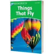 Dolphin Readers Level 3. Things That Fly, Richard Northcott, Oxford University Press