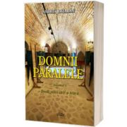 Domnii paralele. Set 2 volume, Andrei Breaban, Semne