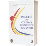 Inscriptii pe columna gimnasticii romanesti