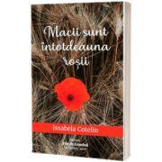 Macii sunt intotdeauna rosii, Issabela Cotelin, Smart Publishing