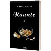 Nuante, volumul II, Florina Ladislau, Semne